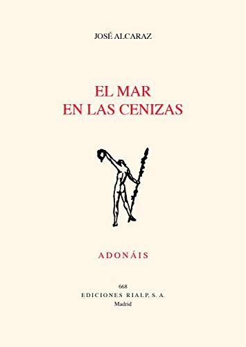 El mar en las cenizas (Poesía. Adonáis nº 668) eBook: Alcaraz ...