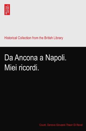 Da Ancona a Napoli. Miei ricordi.