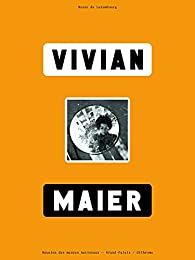 Vivian Maier par  Réunion des musées nationaux