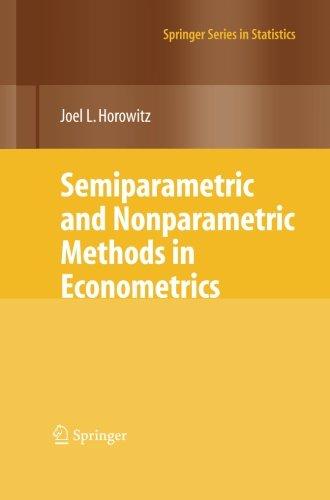 Semiparametric and Nonparametric Methods in Econometrics (Springer Series in Statistics)