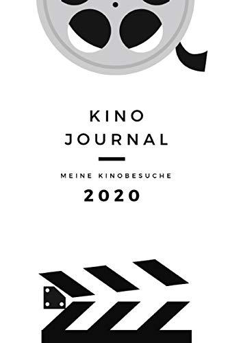 Kinojournal Meine Kinobesuche 2020: Zum Eintragen und Bewerten aller besuchten Kinofilme in 2020 - mit Platz für Notizen