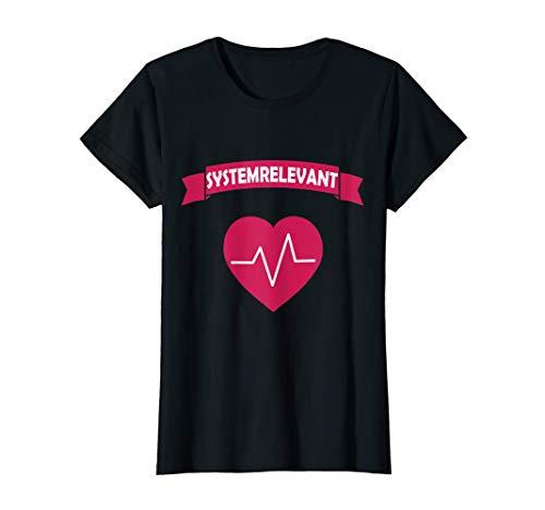Damen Krankenschwester Rettungssanitäter Pflegerin Systemrelevant T-Shirt