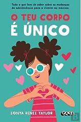 O Teu Corpo é Único (Portuguese Edition) Unknown Binding