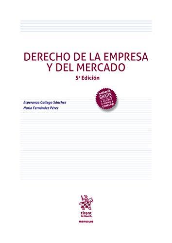 Derecho De La Empresa y del mercado 5ª Edición 2020 (Manuales de Derecho Civil y Mercantil)