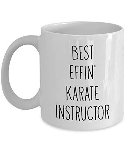 Geschenke für Karate Instructor Best Effin 'Karate Instructor Ever Funny Kaffeetasse Teetasse Spaß Inspirierende Geschenkidee