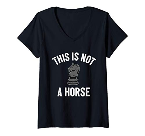 Mujer Ajedrez Jugador De Ajedrez I Caballero No Es Un Caballo Camiseta Cuello V