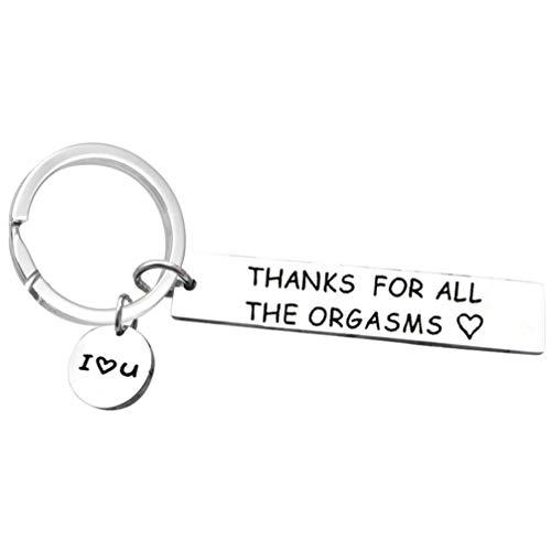 XINGSd rational New Romantic Funny Geschenk für Freund Ehemann Gravur Thank for All The Orgasms I Love You Naughty Gift Idea Paar Schlüsselanhänger, Aus Edelstahl, k1032.2
