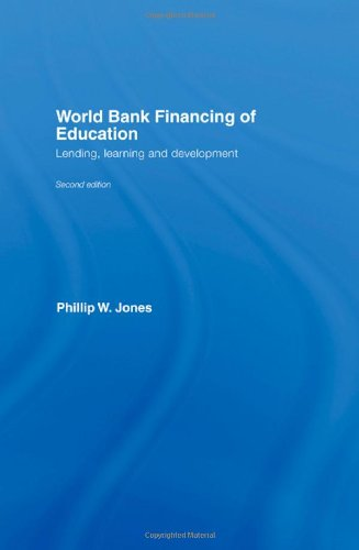 World Bank Financing of Education: Lending, Learning and Development