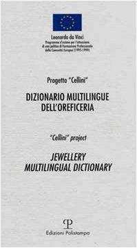 Dizionario Multilingue Dell\'oreficeria / Jewellery Multilingual Dictionary