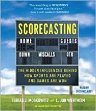 Scorecasting Publisher: Random House Audio; Unabridged edition