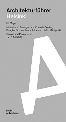 Architekturführer Helsinki / Espoo: Bauten und Projekte von 1917 bis heute (Architekturführer/Architectural Guide)