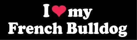 I Love My French Bulldog Custom Decal Sticker