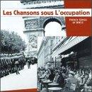 Chansons Sous L'Occupation