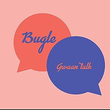 Gwaan talk
