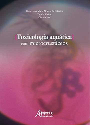 Toxicologia Aquática com Microcrustáceos