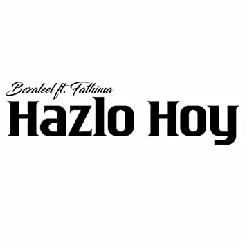 Hazlo Hoy (feat. Fathima)