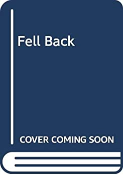 Fell Back 0060232935 Book Cover
