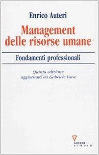 Management delle risorse umane. Fondamenti professionali