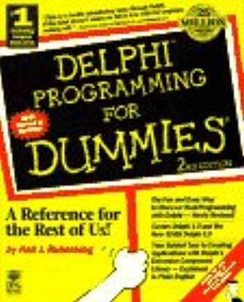 Delphi Programming for Dummies: Neil J  Rubenking: 9781568846217