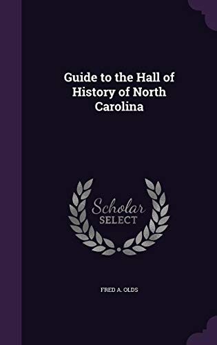 Guide to the Hall of History of North Carolina