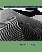Fundamental Statistics for Behavioral Sciences 8th (eighth) Edition by McCall, Robert B. published by Cengage Learning (2000) Hardcover