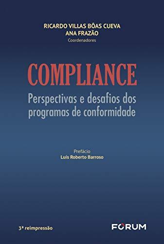 Compliance: Perspectivas e desafios dos programas de conformidade