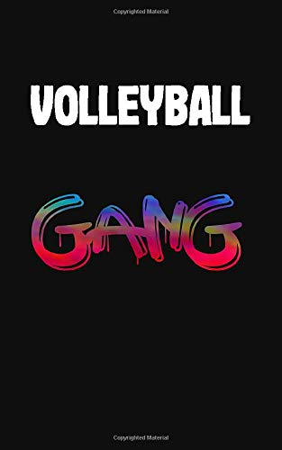 Volleyball Gang : 5 x 8 inches Notebook Journal to Write In with Ruled Lined 120 Pages & a Modern Matte Finish Cover Perfect Gift Notebooks for Volleyball Player: Volleyball Notebooks For Writing
