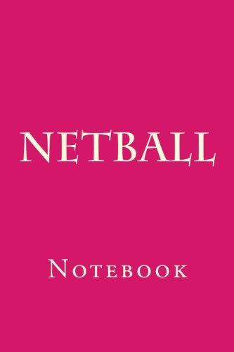 Netball: Notebook