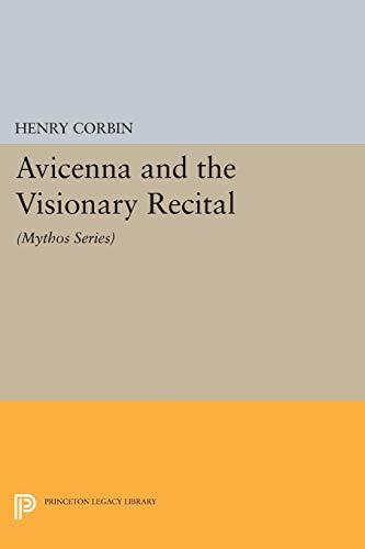 Avicenna and the Visionary Recital: (Mythos Series) (Bollingen Series) (English Edition)
