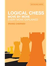 Logical Chess Move by Move: Every Move Explained New Algebraic Edition