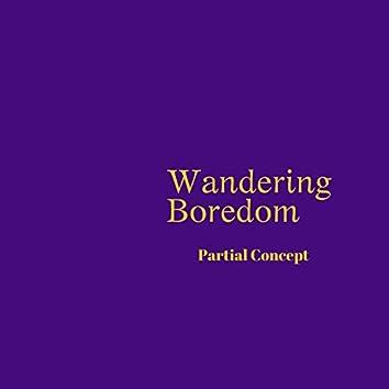 Wandering Boredom