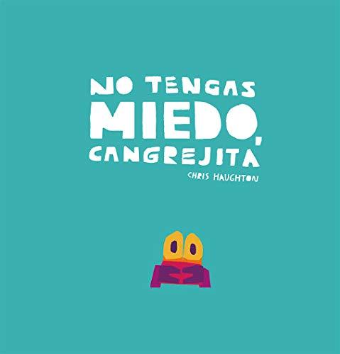 No Tengas Miedo, Cangrejita (Junior Library Guild Selection)
