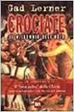 Crociate. Il millennio dell'odio