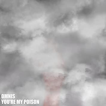 You're My Poison