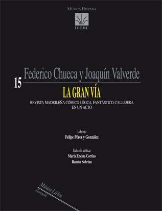 CHUECA y VALVERDE - La Gran Via (Zarzuela) para Orquesta (PD) (Cortizo/Sobrino)