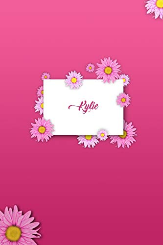 Kylie: Matte Softcover Paperback, 6 x 9 Inch Personalized Notebook Journal With 120 Blank Lined Pages Gift For Girls Teens Women