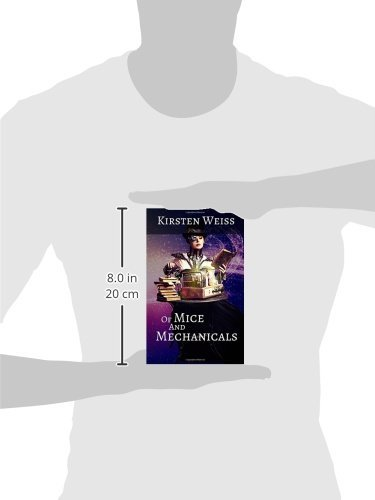 Of Mice and Mechanicals: A Steampunk Novel of Suspense: Volume 2 (Sensibility Grey) steampunk buy now online