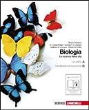 biologia. la scienza della vita. vol. a-b: la cellula-l'ereditarietà e l'evoluzione. per le scuole superiori. con espansione online