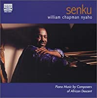 Senku Piano Music By Composers of African Descent