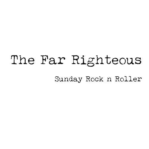 The Far Righteous