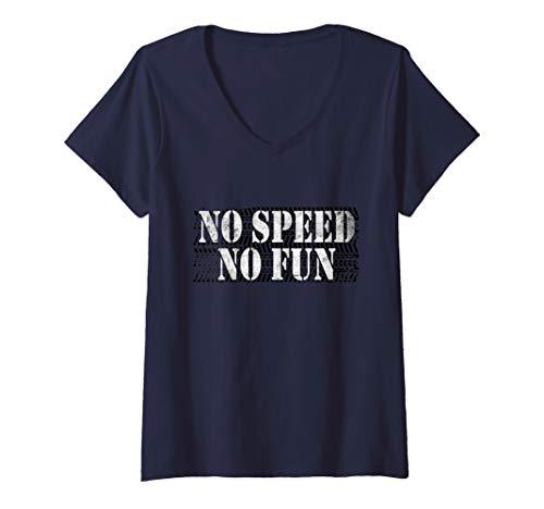 Damen No Speed No Fun für Raser und Adrenalinjunkies T-Shirt mit V-Ausschnitt
