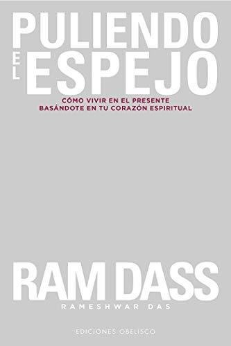 Puliendo el espejo (Espiritualidad y vida interior) (Spanish Edition)