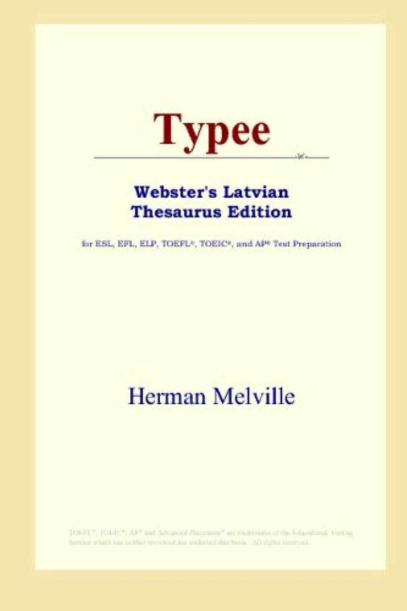 Typee (Webster's Latvian Thesaurus Edition)