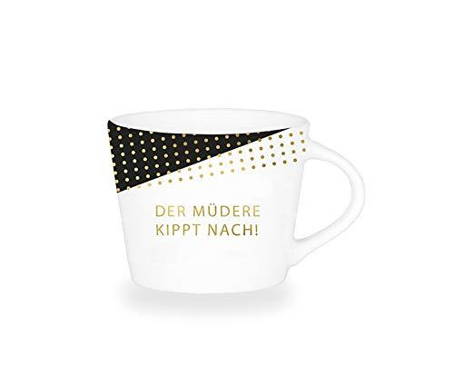 Grafik-Werkstatt Premium-Tasse, Der Müdere kippt nach, Espresso Tasse, Goldveredlung