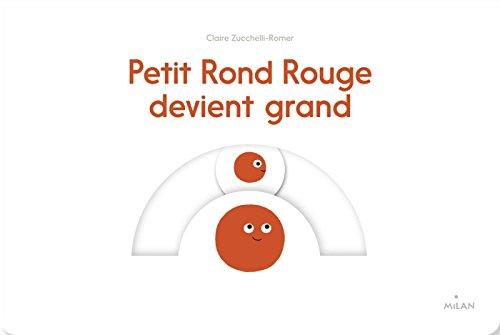 Petit Rond Rouge devient grand