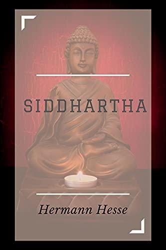 Siddhartha (Annotated): An Indian Tale (English Edition)