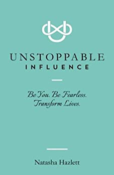 unstoppable influence