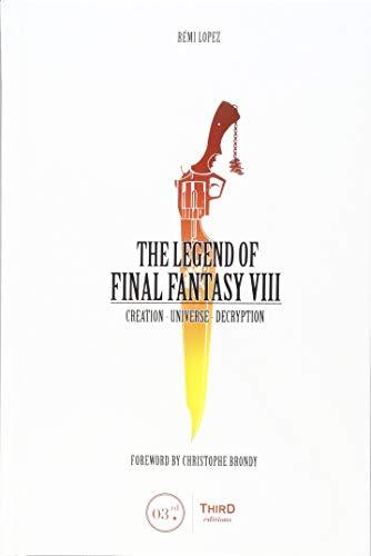 LEGEND OF FINAL FANTASY VIII