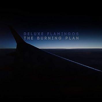 The Burning Plan