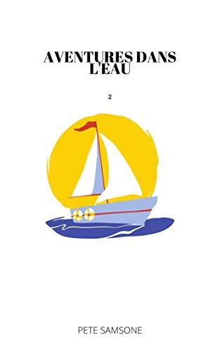 Couverture du livre AVENTURES DANS L'EAU: Épisode 2 (Bien-aimé)